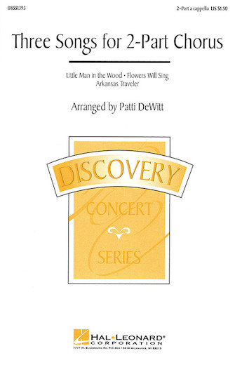 Three Songs for 2-Part Chorus (Collection) : 2-Part : Patti DeWitt : Sheet Music : 08551393 : 073999603583