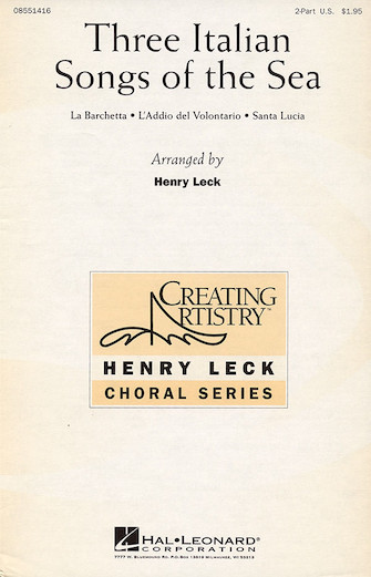 Three Italian Songs of the Sea : 2-Part : Henry Leck : Sheet Music : 08551416 : 073999708318