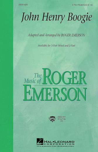John Henry Boogie : 2-Part : Roger Emerson : Sheet Music : 08551426 : 073999472912