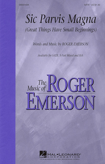 Sic Parvis Magna : SATB : Roger Emerson : Roger Emerson : Sheet Music : 08551434 : 073999482225