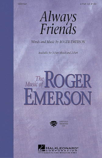 Always Friends : 2-Part : Roger Emerson : Roger Emerson : Sheet Music : 08551521 : 073999658316