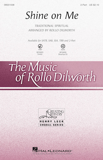 Shine on Me : 2-Part : Rollo Dilworth : Sheet Music : 08551558 : 073999315066