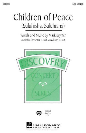 Children of Peace (Suluhisha, Suluhiana) : 2-Part : Mark Brymer : Mark Brymer : Sheet Music : 08551582 : 073999184822