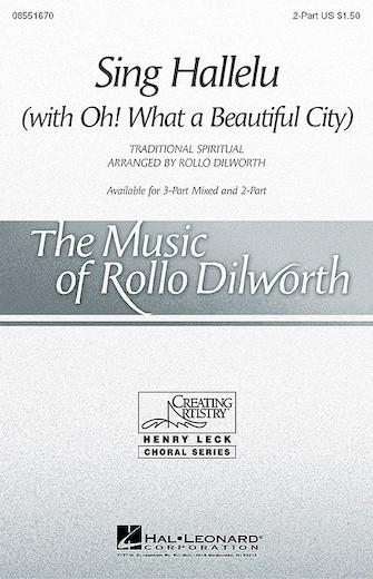 Sing Hallelu : 2-Part : Rollo Dilworth : Sheet Music : 08551670 : 073999767773