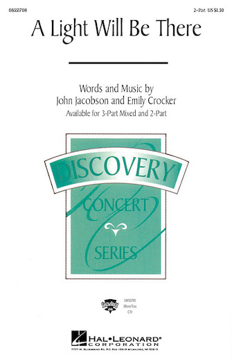 A Light Will Be There : 2-Part : John Jacobson : John Jacobson : Sheet Music : 08551708 : 073999692815