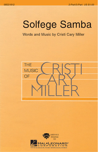 Solfege Samba : 2-Part : Cristi Cary Miller : Sheet Music : 08551812 : 073999868098
