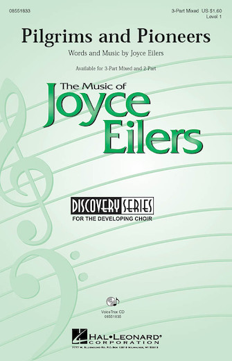 Pilgrims and Pioneers : 3-Part : Joyce Eilers : Sheet Music : 08551833 : 884088009922