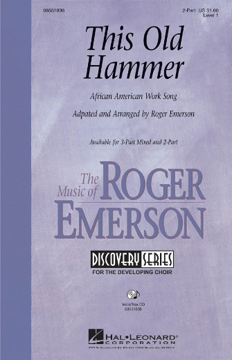 This Old Hammer : 2-Part : Roger Emerson : Sheet Music : 08551836 : 884088016234