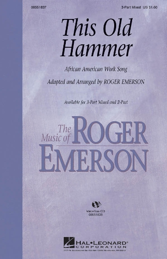 This Old Hammer : 3-Part : Roger Emerson : Sheet Music : 08551837 : 884088016241