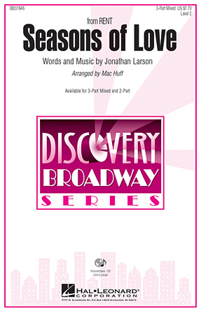 Seasons of Love : 3-Part : Mac Huff : Jonathan Larson : Rent : Sheet Music : 08551846 : 884088026264