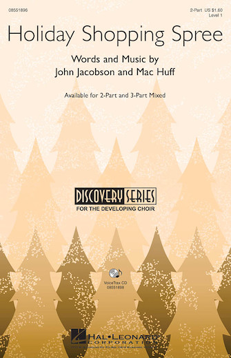 Holiday Shopping Spree : 2-Part : John Jacobson, Mac Huff : John Jacobson, Mac Huff : Sheet Music : 08551896 : 884088071776