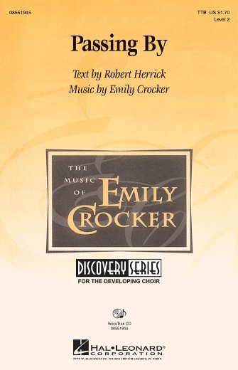 Passing By : TTB : Emily Crocker : Emily Crocker : Sheet Music : 08551945 : 884088131012