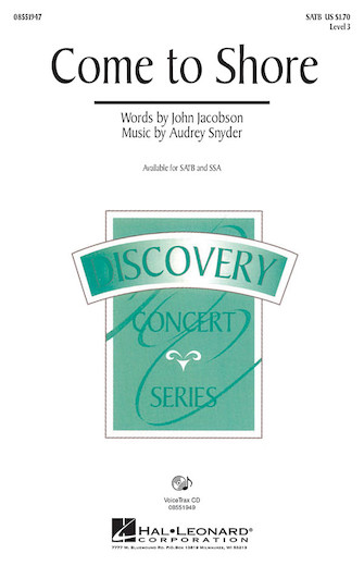 Come to Shore : SSA : John Jacobson : John Jacobson : Sheet Music : 08551948 : 884088131098