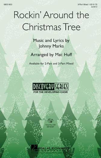Rockin' Around the Christmas Tree : SAB : Mac Huff : Johnny Marks : Sheet Music : 08551953 : 884088132187