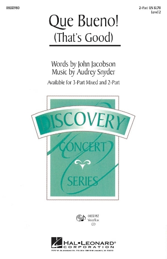 Que Bueno! : 3-Part : John Jacobson : John Jacobson : Sheet Music : 08551981 : 884088151508