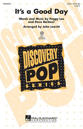 It's a Good Day : 2-Part : John Leavitt : Peggy Lee : Sheet Music : 08552044 : 884088213954