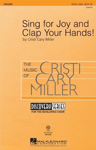 Sing for Joy and Clap Your Hands! : SSA : Cristi Cary Miller : Cristi Cary Miller : Sheet Music : 08552082 : 884088276676