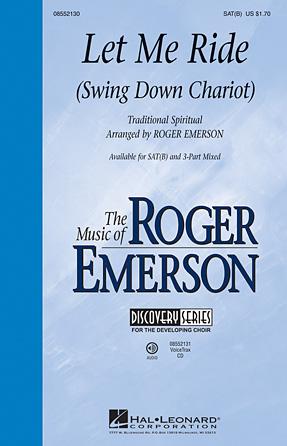Let Me Ride : SATB : Roger Emerson : Sheet Music : 08552130 : 884088400361 : 1423467744