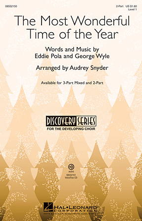 The Most Wonderful Time of the Year : 2-Part : Audrey Snyder : Edward Pola : Sheet Music : 08552150 : 884088326067