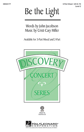 Be the Light : 2-Part : John Jacobson : John Jacobson : Sheet Music : 08552178 : 884088365738