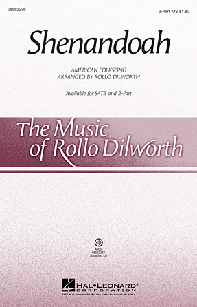 Shenandoah : 2-Part : Rollo Dilworth : Sheet Music : 08552226 : 884088471064