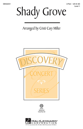 Shady Grove : 2-Part : Cristi Cary Miller : Sheet Music : 08552231 : 884088474249