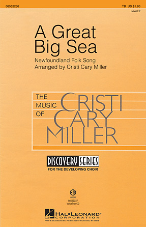 A Great Big Sea : TB : Cristi Cary Miller : Sheet Music : 08552236 : 884088482565