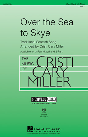 Skye Boat Song : 3-Part : Cristi Cary Miller : Sheet Music : 08552253 : 884088396411