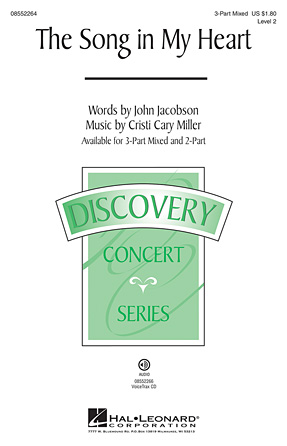 The Song in My Heart : 3-Part : John Jacobson : John Jacobson : Sheet Music : 08552264 : 884088493561