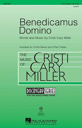 Benedicamus Domino : 3-Part : Cristi Cary Miller : Cristi Cary Miller : Sheet Music : 08552352 : 884088564186