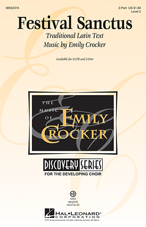 Festival Sanctus : 2-Part : Emily Crocker : Emily Crocker : Sheet Music : 08552374 : 884088628864