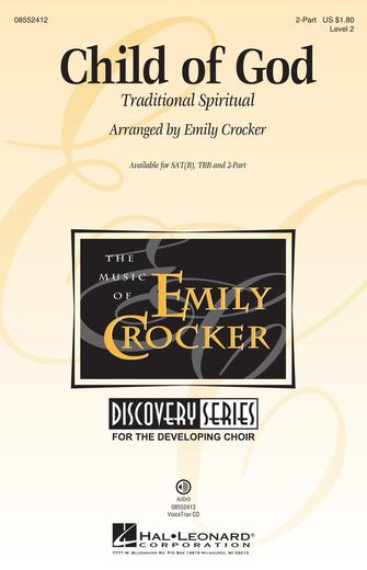 Child of God : 2-Part : Emily Crocker : Sheet Music : 08552412 : 884088641474
