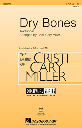 Dry Bones : 2-Part : Cristi Cary Miller : Sheet Music : 08552422 : 884088647070