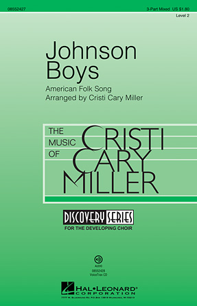 Johnson Boys : 3-Part : Cristi Cary Miller : Sheet Music : 08552427 : 884088647230