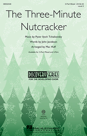 The Three-Minute Nutcracker : 2-Part : Pyotr Il'yich Tchaikovsky : Pyotr Il'yich Tchaikovsky : The Nutcracker : Sheet Music : 08552449 : 884088653309