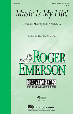 Music Is My Life! : 2-Part : Roger Emerson : Roger Emerson : Sheet Music : 08552452 : 884088653330