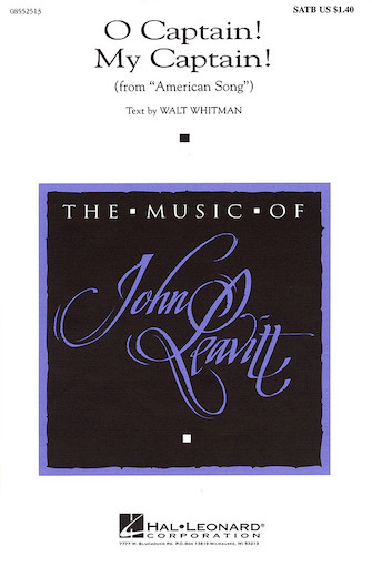 O Captain! My Captain! : SATB : Walt Whitman : Walt Whitman : Sheet Music : 08552513 : 073999525137