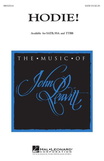 Hodie! : SATB : John Leavitt : Sheet Music : 08552514 : 073999525144