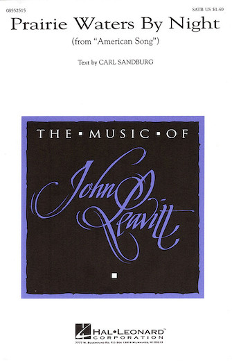 Prairie Waters by Night : SATB : John Leavitt : John Leavitt : Sheet Music : 08552515 : 073999525151