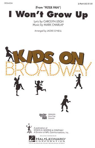 I Won't Grow Up : 2-Part : Jackie O'Neill : Jule Styne : Peter Pan : Sheet Music : 08564054 : 073999640540