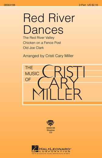 Red River Dances : 2-Part : Cristi Cary Miller : Sheet Music : 08564198 : 073999641981