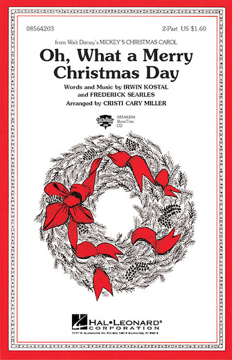 Oh, What A Merry Christmas Day : 2-Part : Cristi Miller : Mickey's Christmas Carol : Songbook : 08564203 : 073999135046