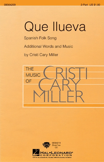 Que Llueva : 2-Part : Cristi Cary Miller : Sheet Music : 08564209 : 073999642094