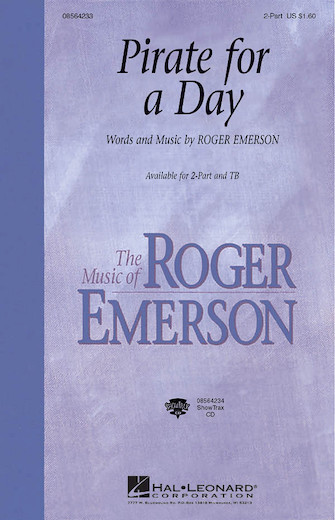 Pirate for a Day : 2-Part : Roger Emerson : Sheet Music : 08564233 : 073999642339