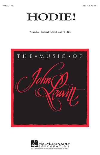 Hodie! : SSA : John Leavitt : Sheet Music : 08602125 : 073999259001