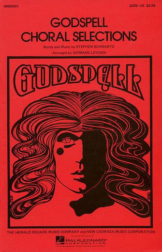 Godspell (Choral Selections) : SATB : Norman Leyden : Godspell : Sheet Music : 08602921 : 073999029215
