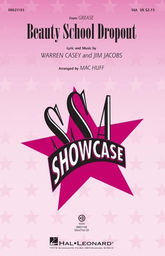 Beauty School Dropout : SSA : Mac Huff : Grease : Sheet Music : 08621193 : 073999211931