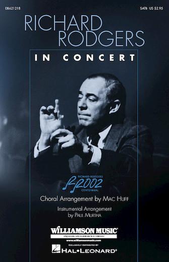 Richard Rodgers in Concert (Medley) : SATB : Mac Huff : Richard Rodgers : Sheet Music : 08621218 : 073999695786