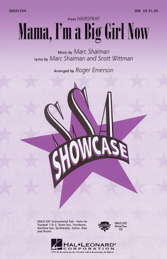 Mama, I'm a Big Girl Now : SSA : Roger Emerson : Marc Shaiman : Hairspray : Sheet Music : 08621254 : 073999212549