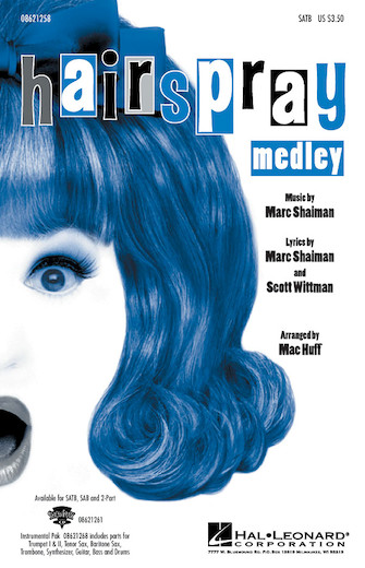 Hairspray (Medley) : 2-Part : Mac Huff : Hairspray : Sheet Music : 08621260 : 073999212600